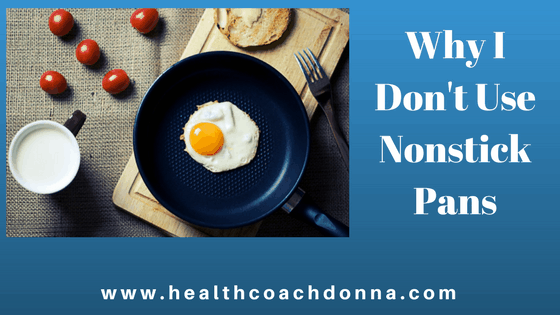 Why I Don't Use Nonstick Pans
