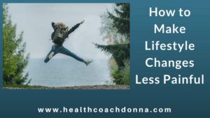How to make lifestyle change less painful