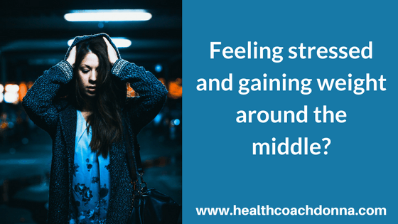 Feeling stressed and gaining weight around the middle?