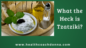 What the Heck is Tzatziki?