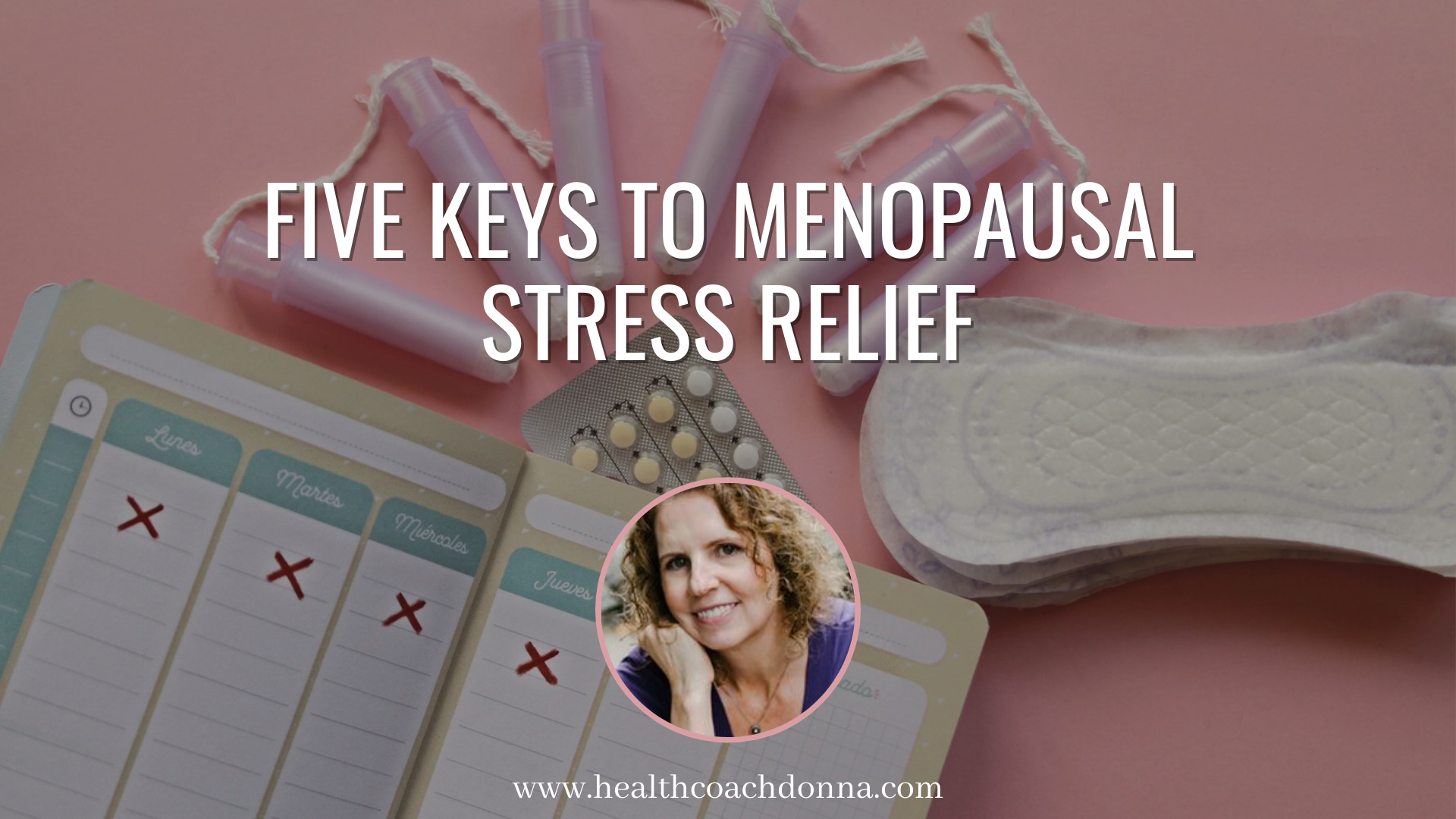 Five Keys to Menopausal Stress Relief